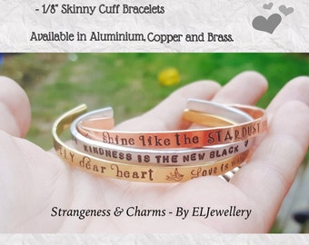 "Hand Stamped Personalised 1/8"" Skinny Cuff Bracelets, Aluminium, Copper, Brass, Your Words, Poetry,  Personalized, Stamped, Custom jewellery"