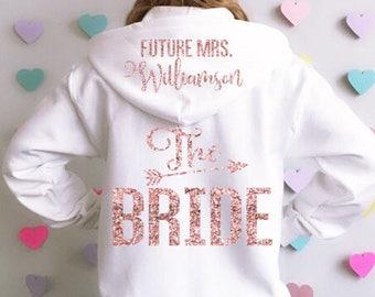 dbd02df62 Bride Hoodie Jacket. Future Mrs Hoodie. Bridal Sweatshirt. Wedding  Sweatshirt. Bride Jacket. Bridal Hoodie. Custom Bride Hoodie Last Name