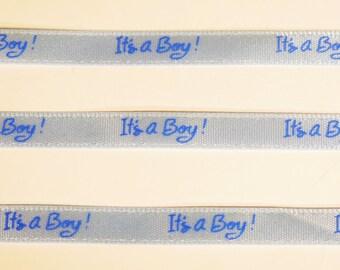 "5 yards of 3/8 inch ""It's a boy"" grosgrain ribbon"