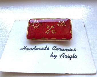 Vintage Ariglo Red Enamel Handmade Ceramic Pin