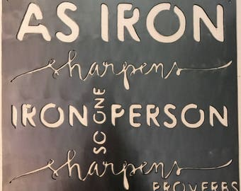 Iron Sharpens Iron, Proverbs 27 17,  Proverbs, As iron sharpens iron Proverbs, Scripture signs, Scripture art, Scripture wall art, Iron