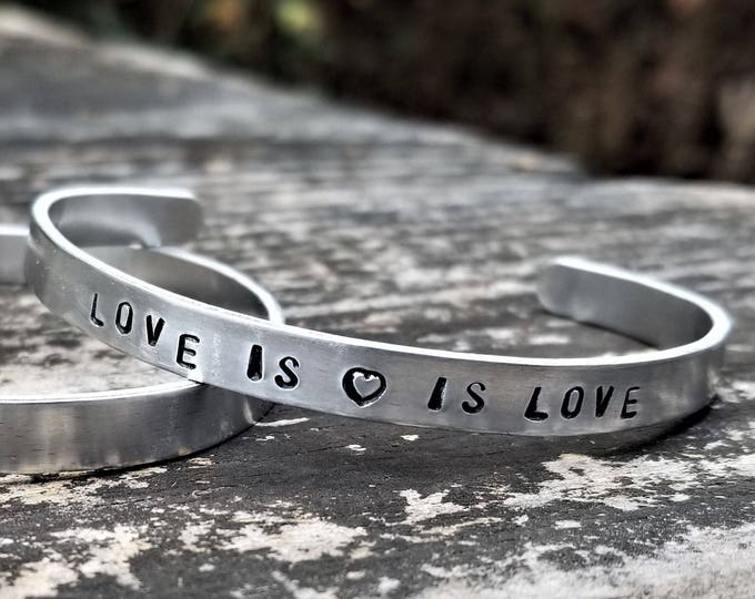 Love is <3 is Love: Hand Stamped Metal Cuff Bracelet, Aluminum