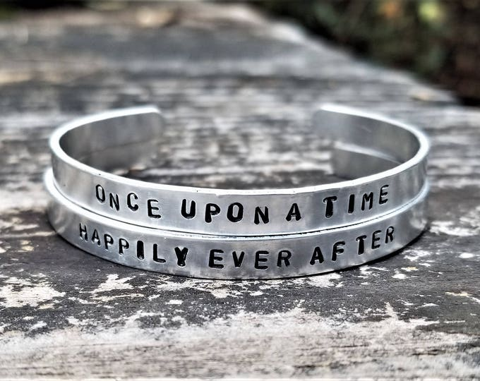 Once Upon a Time/Happily Ever After Set: 2 Hand Stamped Metal Cuff Bracelets, Aluminum