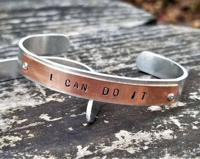 I CAN DO IT: Hand Stamped Two-Tone Metal Cuff Bracelet, Copper & Aluminum