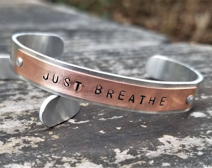 JUST BREATHE: Hand Stamped Two-Tone Metal Cuff Bracelet, Copper & Aluminum