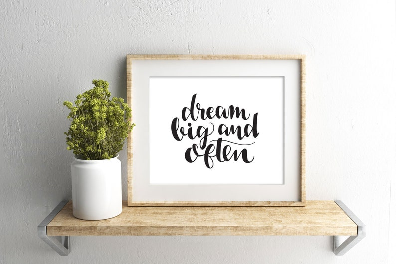 Dream Big 8x10 Instant Download Hand Lettered Quote Etsy