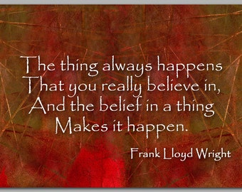 An INSPIRATIONAL Quote by Frank Lloyd Wright - Graduation Card - Also available as a Print with a Free Mat - Great Gift Idea (CGRAD2013059)