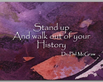 Inspirational Quote by Dr. Phil McGraw - Graduation Card - Also available as a print with a Free Mat - Great Gift Idea (CGRAD2013080)