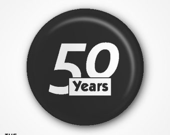 50th Birthday Badge or Magnet. Available as 2.5cm Pin Badge or 3.8cm Pin Badge or Magnet