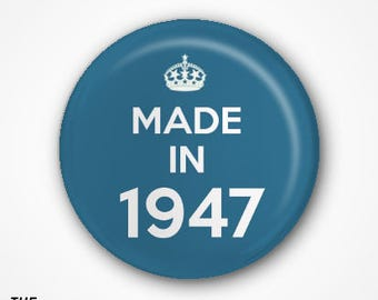 70th Birthday Pin Badge or Magnet. Available as 2.5cm Pin Badge or 3.8cm Pin Badge or Magnet