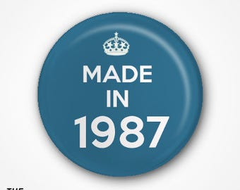 30th Birthday Pin Badge or Magnet. Available as 2.5cm Pin Badge or 3.8cm Pin Badge or Magnet