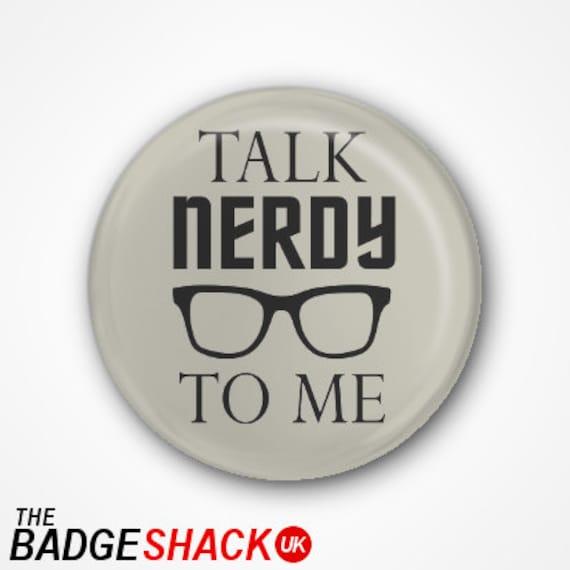 Nerd Pinback Button Talk Nerdy To Me Button Nerdy Gift Nerd Button Talk Nerdy To Me Pin