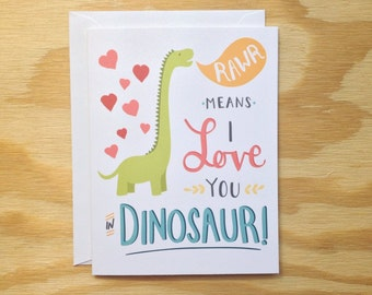 Rawr Means I Love You in Dinosaur greeting card