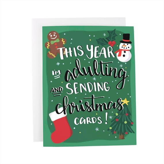 this year i m adulting and sending christmas cards