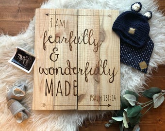 I am fearfully and wonderfully made -handmade and hand engraved