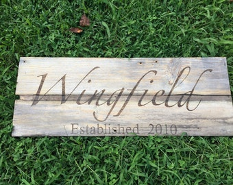 Established Family Sign -handmade and hand engraved