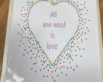 All you need is love Greetings card in A5 or A6 size with envelope BUY any 4 cards and GET 5th FREE
