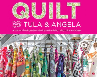 Free Shipping! TULA PINK Quilt with Tula and Angela BOOK 17 Quilt Patterns & 47 Quilting Motifs to make