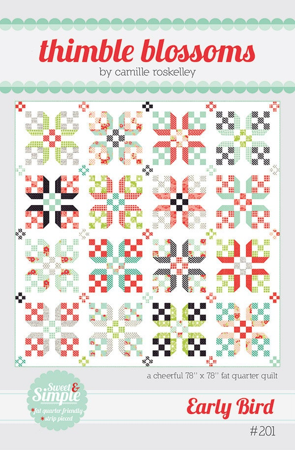 Fat QUARTER Friendly Thimble Blossoms EARLY BIRD Quilt Pattern