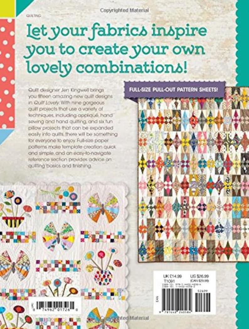 Jen Kingwell QUILT LOVELY BOOK w Full Size Paper Patterns
