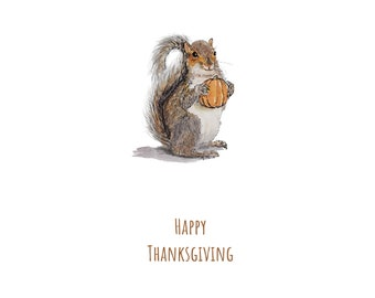 Happy Thanksgiving Card - Squirrel with Tiny Pumpkin