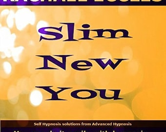 Slim New You: The Advanced Hypnosis Weight Loss Program (3 CDs), Lose Weight with Self Hypnosis, Hypnotherapy