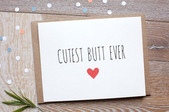Cute Love You Card For Him Or Her Cutest Butt Ever Etsy