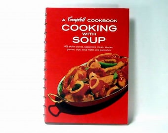 Campbell Cookbook Cooking with Soup 1982 Spiral Bound
