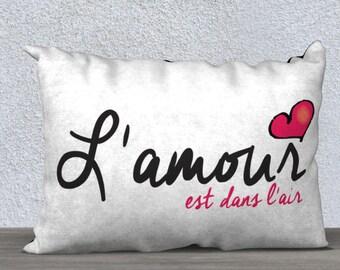 Pillow Case L'amour est dans l'air 20x14