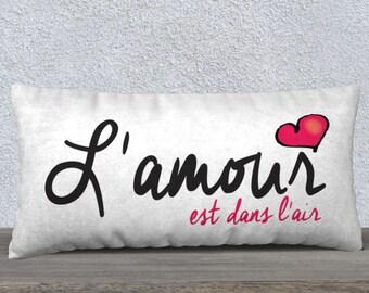 Pillow Case L'amour est dans l'air 24x12