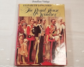 The Royal House of Windsor, by Elizabeth Longford First American Edition 1974 presented by Donellensvintage