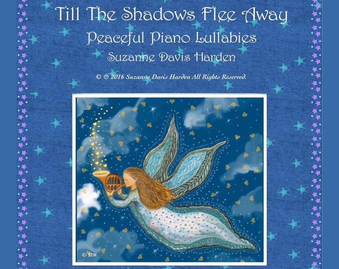 Featured listing image: Music CD-Till The Shadows Flee Away~ Peaceful Piano Lullabies by Suzanne Davis Harden