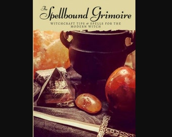 The Spellbound Grimoire by Bee Reckless   Book   Witchcraft Book   Indie Author   Pagan   Goth   Magick & Macabre Co.   Spell Book   Spells
