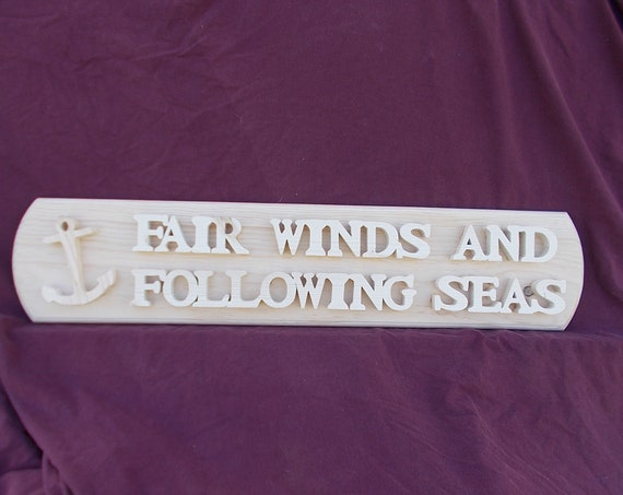 Fair Winds and Following Seas Handcrafted  Wooden Plaque with Free Shipping