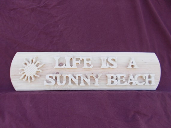 Life Is A Sunny Beach Handcrafted Wooden Plaque with Free Shipping