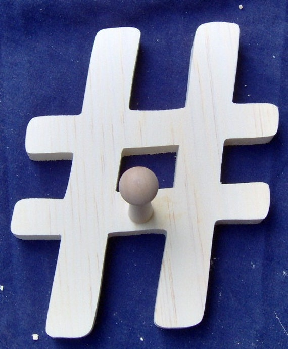 Wooden Hash Tag 8 inch with or without shaker peg