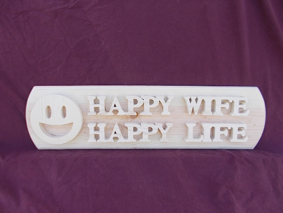 Happy Wife Happy Life Handcrafted Wooden Plaque with Free Shipping