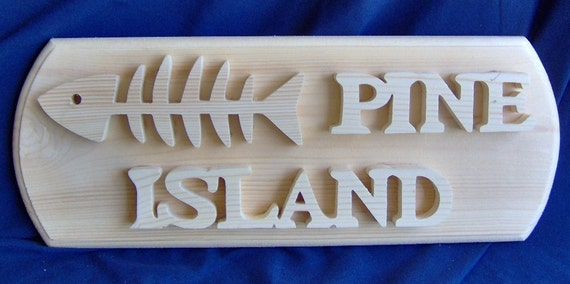 "Wooden ""Pine Island"" Plaque"