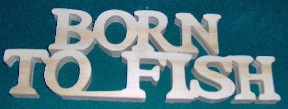 "Natural Wood ""Born To....."" Signs. Free Shipping!"