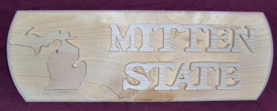 Wooden State Plaque MITTEN STATE by The Old Coot