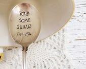 Pour Some Sugar On Me Spoon