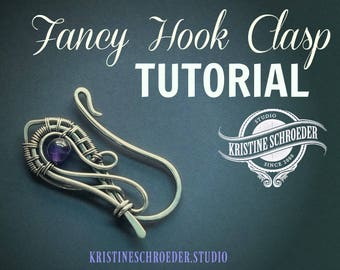 Fancy Wire Hook Clasp Tutorial, Instant Digital Download, Beaded Hook Tutorial, Wire Jewelry Tutorial, Wire Wrap Tutorial