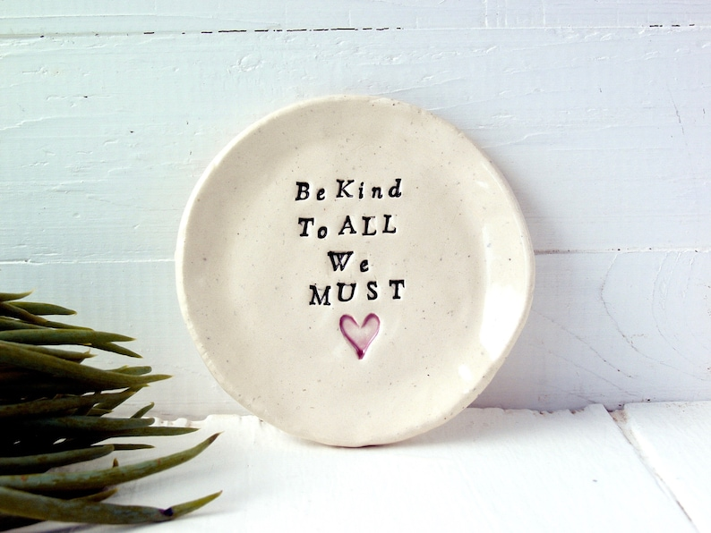 Measures Roughly 3 34 In Diameter. Recycled Clay Hand-Built Ceramic Saucer Be Kind To ALL We MUST
