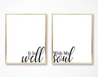 It Is Well With My Soul - Christian Hymn Print - Graduation Gift - Religious Printable - Minimalist Wall Art - Inspirational Home Decor