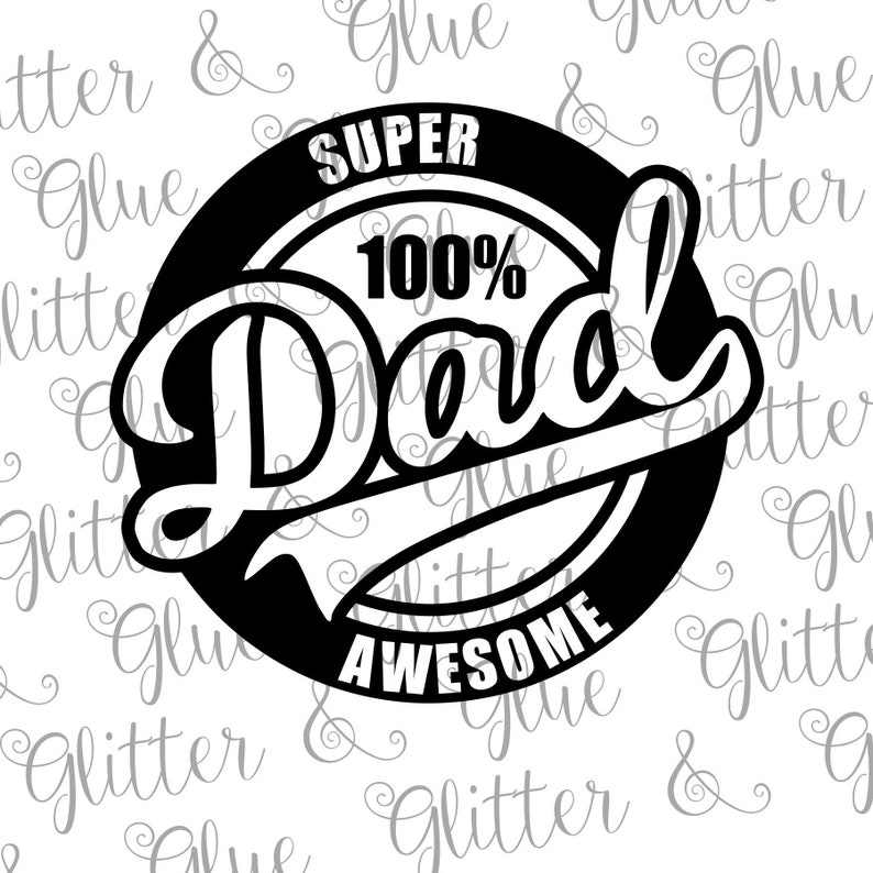 Super Awesome Dad Father S Day Svg Etsy