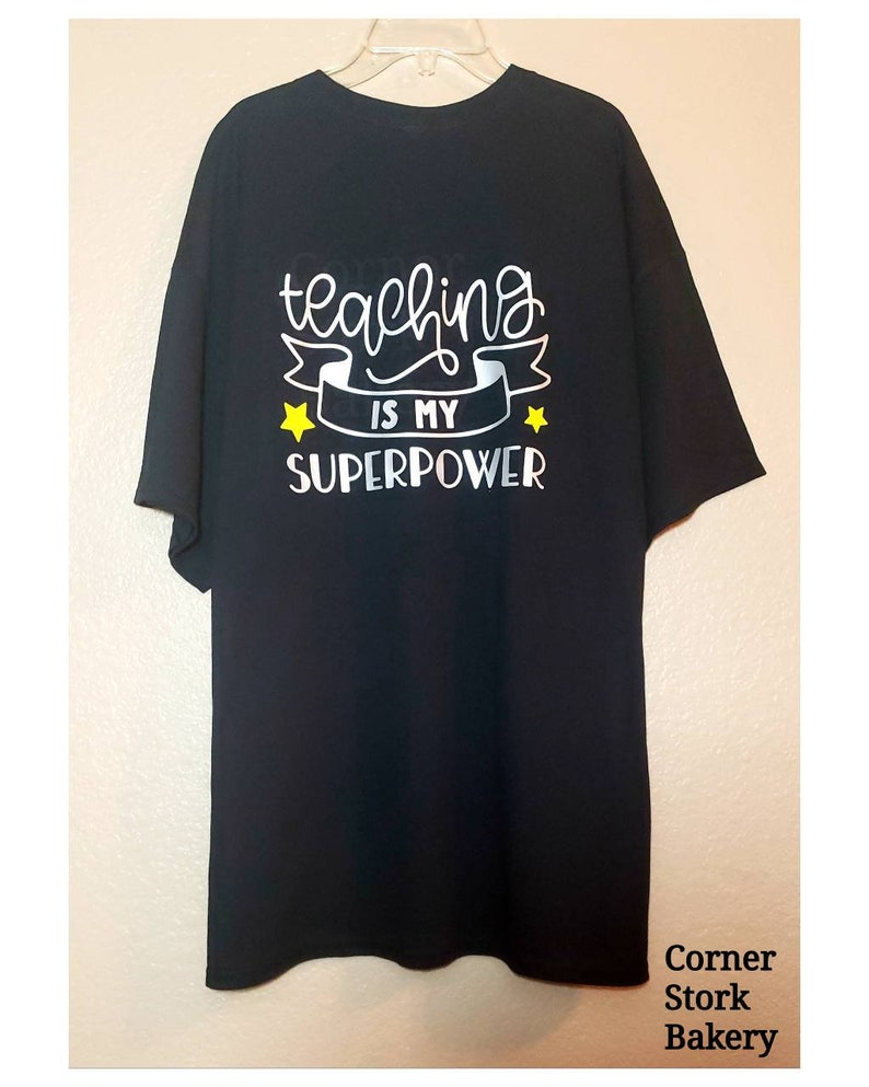 Teaching Is My Superpower Teachers Custom Tee Teachers image 0