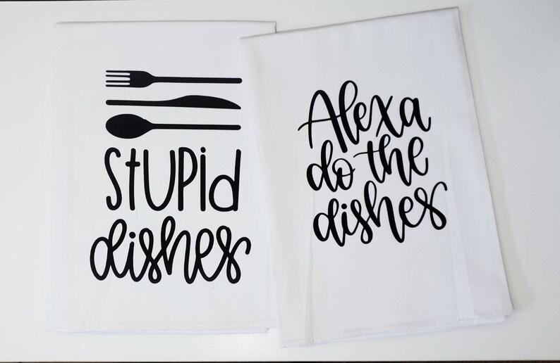 Funny Kitchen Tea Towel Alexa Do the Dishes Kitchen Tea image 0