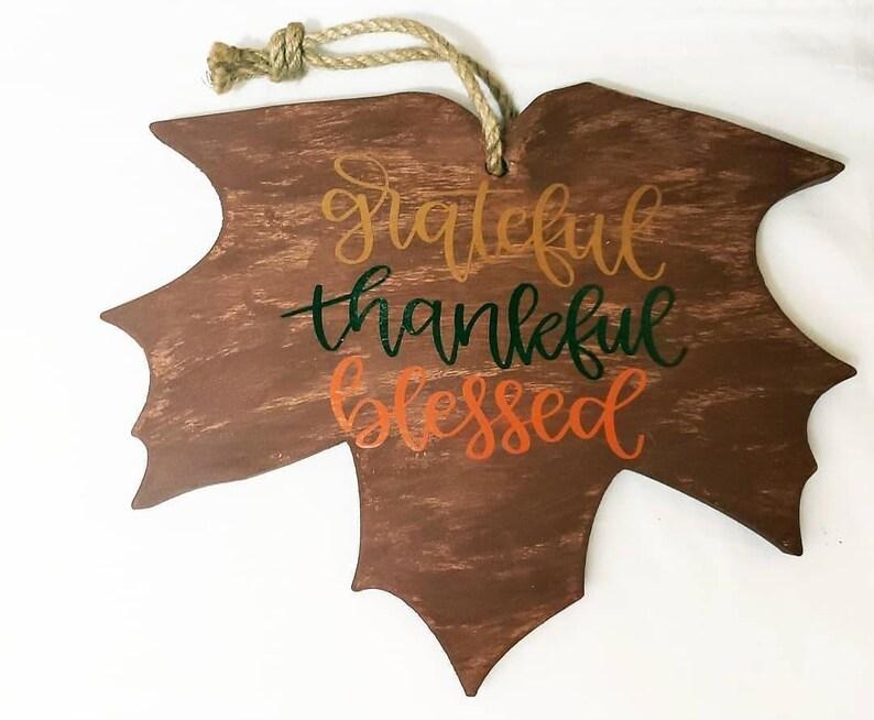 Wood Leaf Sign Wood Leaf Grateful Thankful Blessed Sign image 0