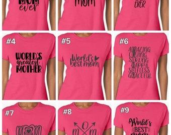 Mom Tshirt, Mom Top, Mother Tshirt, Best Mom Ever Tshirt, Blessed Mom Shirt, World's Greatest Mom, Super Mom Tshirt, World's Best Mom,