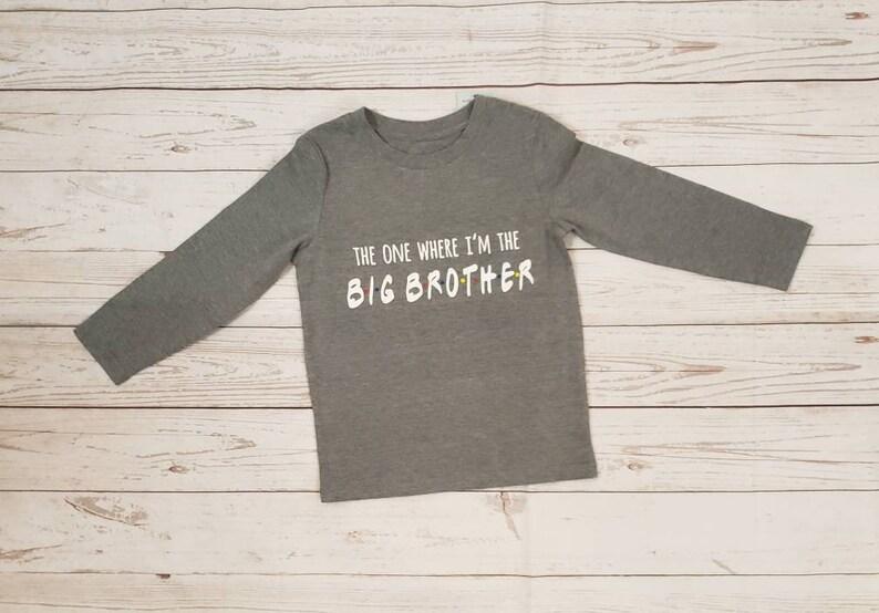 Big Sibling Tshirt Baby Announcement Tshirt The One Where image 0
